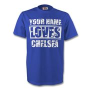 Your Name Loves Chelsea t-shirt(blue)